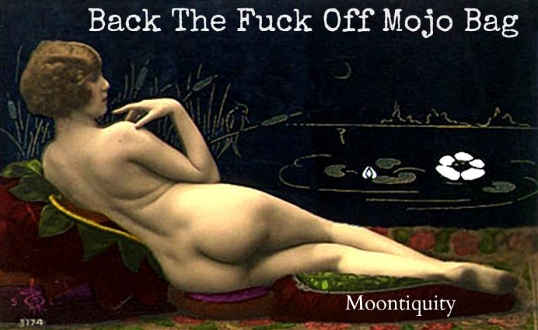 backthefuckoffmojobag